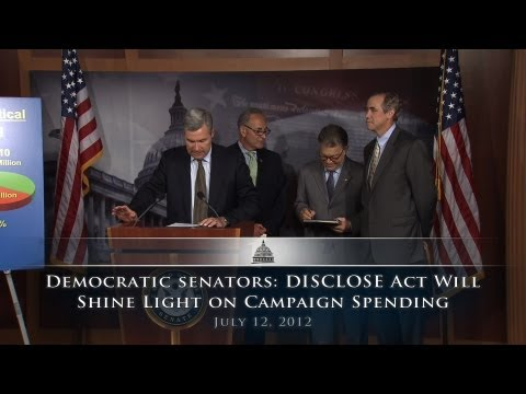 Democratic Senators: DISCLOSE Act Will Shine Light On Campaign Spending
