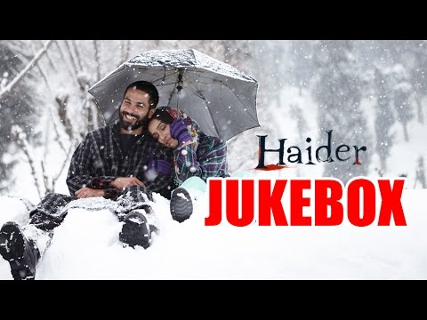 Haider Full Songs Audio Jukebox | Vishal Bhardwaj | Shahid Kapoor | Shraddha Kapoor