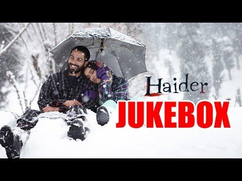 Haider Full Songs Audio Jukebox | Vishal Bhardwaj | Shahid Kapoor...