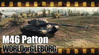 World of Gleborg. M46 Patton - Малиновка
