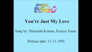 Watch Sailor Moon Youre Just My Love video