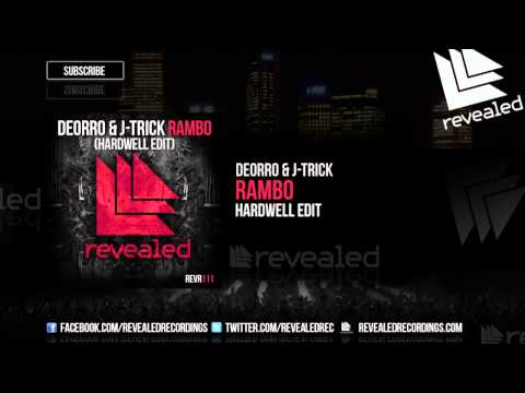Deorro & J-trick - Rambo (hardwell Edit) [out Now!] video