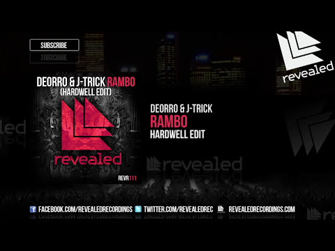 Deorro & J-Trick - Rambo (Hardwell Edit) [OUT NOW!]