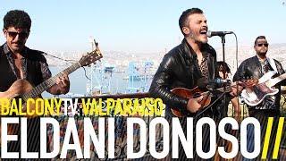 ELDANI DONOSO - FEBRERO (BalconyTV)