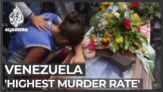 Venezuela has 'world's highest murder rate'