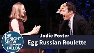 Egg Russian Roulette with Jodie Foster