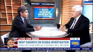 """Newt Gingrich - On Special Counsel """"THESE ARE BAD PEOPLE"""" - GMA"""