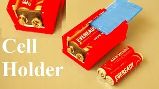 How to make a Battery Holder at Home - Very simple - how to make a cell holder