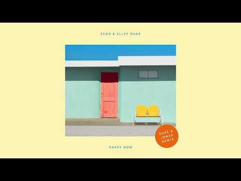Zedd, Elley Duhé - Happy Now (Duke & Jones Remix)