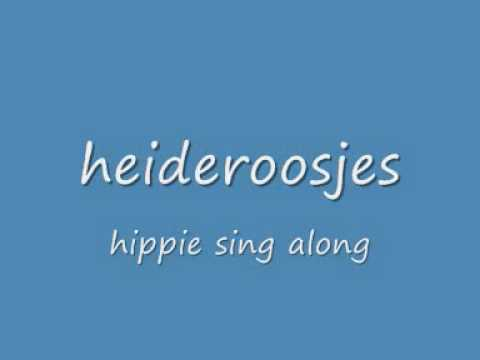 De Heideroosjes - A Hippie Sing Along