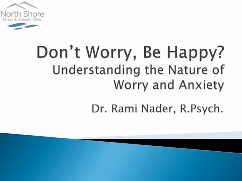 Generalized Anxiety Disorder - Understanding the Nature of Worry and Anxiety
