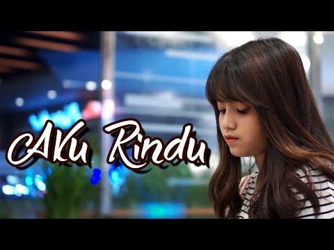 Download Aku Rindu - Bastian Steel Cover by Hanin Dhiya Mp4 baru