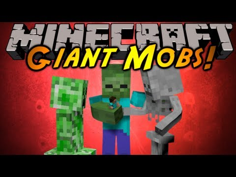 Minecraft Mod Showcase : GIANT MOBS!