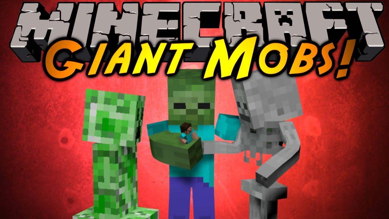 Minecraft mod showcase giant mobs youtube