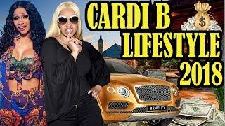 Cardi B Lifestyle ★School★Boy Friend★House★Cars★Net Worth★Family★Biography 2018