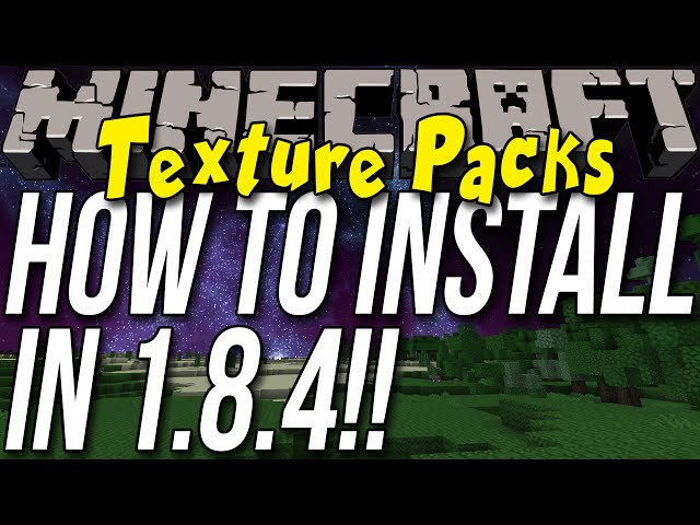How To Download & Install Texture Packs/Resource Packs In Minecraft 1.8.4