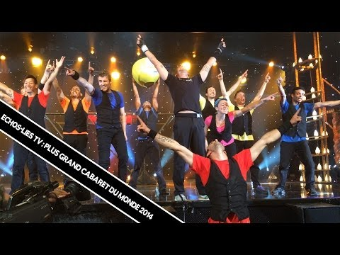 Echos Liés TV : Le Plus Grand Cabaret Du Monde 2014!