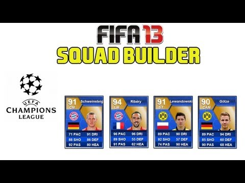 FIFA 13 Ultimate Team - Squad Builder - CHAMPIONS LEAGUE FINAL