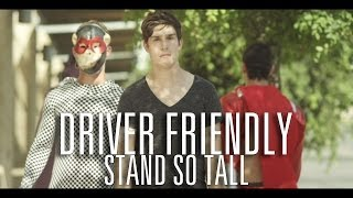 Driver Friendly ft. Dan Campbell - Stand So Tall