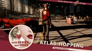 Atlas-Hopping in Sansar with Berry & Drax - Ready Player One - Special Edition