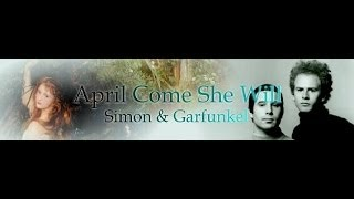 Simon & Garfunkel - April Come She Will | Angel Eyes