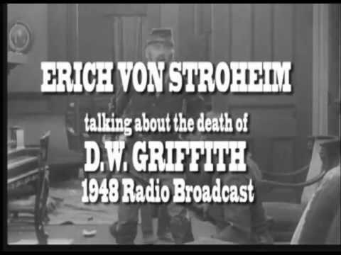 ERICH VON STROHEIM RADIO BROADCAST 1948 TALKS ABOUT THe DEATH OF D.W. GRIFFITH