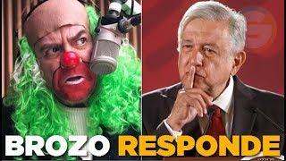 """Brozo responde al linchamiento por criticar la """"mañanera"""" de AMLO"""