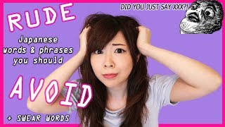RUDE Japanese Words You Use Without Knowing + What You Should Say Instead