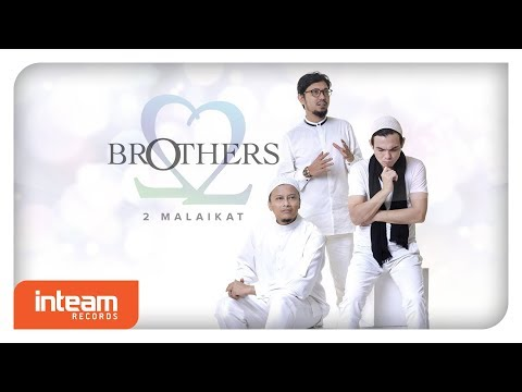 Brothers - 2 Malaikat (Official Lyric Video)