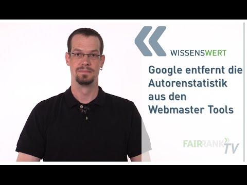 Autorenstatistik aus Webmaster Tools entfernt | FAIRRANK TV - Wissenswert