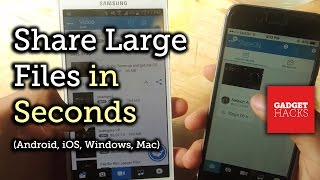 Share Extremely Large Files Between Android & iOS in Seconds [How-To]
