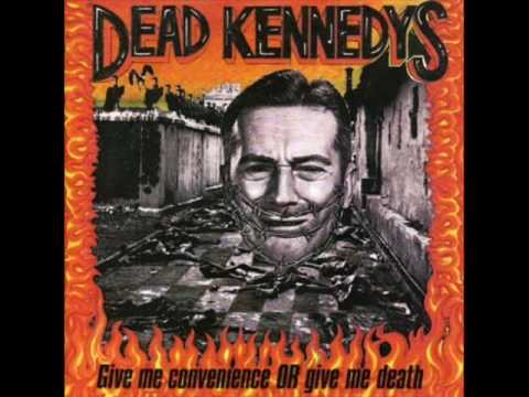 Dead Kennedys - A Child & His Lawnmower