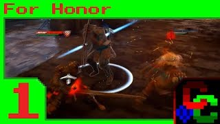 Let's Play For Honor (1) [Chaos Core] - The AI has no Mercy