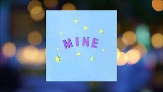 Bazzi - Mine (Clean w/Lyrics)