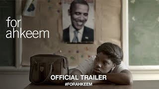 For Ahkeem (2017) | Official Trailer HD