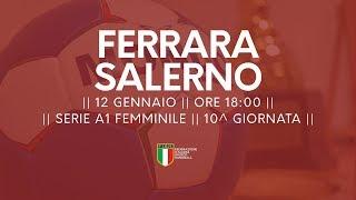 Serie A1F [10^]: Ferrara - Salerno 23-29