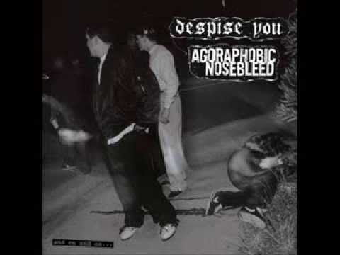 Agoraphobic Nosebleed - As Bad As It Is