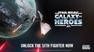 Star Wars: Galaxy of Heroes - Sith Fighter Now Available