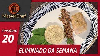 ELIMINADO DA SEMANA | EP 20 | TEMP 06