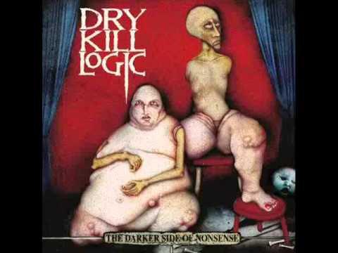 Dry Kill Logic - Nothing