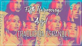 download lagu Fifth Harmony - Angel  Traducida Español Lyric Letra gratis
