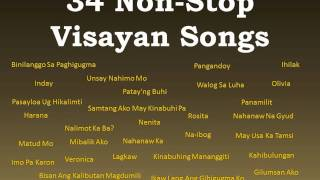 34 Non-Stop Visayan Songs [THE BEST!]