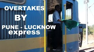 Compilation of OVERTAKES by PUNE LuckNOW Express !!