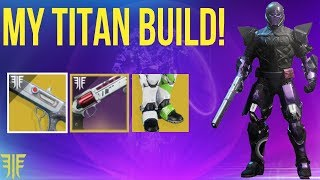 THE SENTINEL TITAN BUILD GUIDE! DESTINY 2 FORSAKEN