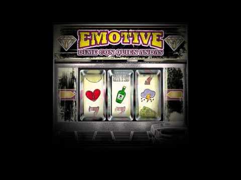Emotive - Dime con quien andas [MusicPack]
