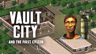 "The Story of Fallout 2 Part 6: Vault City & the First Citizen - Where People are ""Free"""