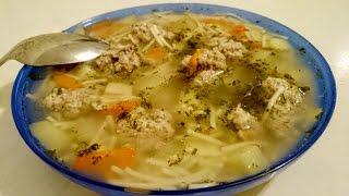 Как приготовить суп с фрикадельками Рецепт первых блюд из фарша обед домашний быстро вкусно видео