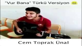 Kerimcan Durmaz VUR BANA ! ( Türkü Versiyonu )
