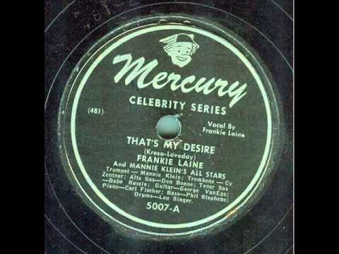Frankie Laine - Thats my Desire