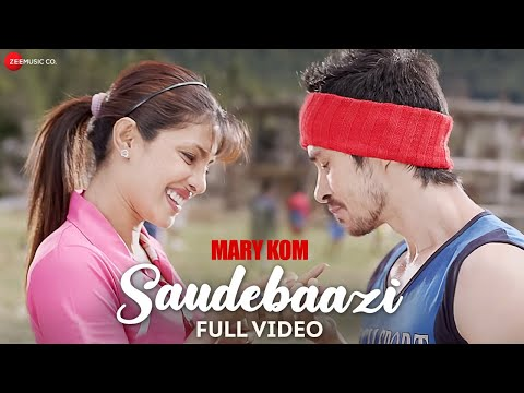 Saudebaazi Full Video | MARY KOM | Priyanka Chopra & Darshan Gandas | Arijit Singh | HD